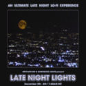 late night lights event lineup